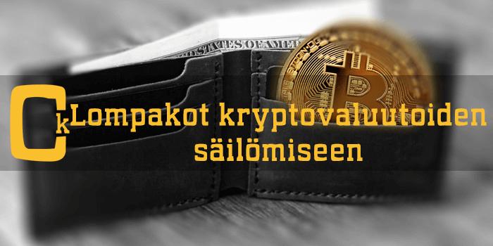 Kryptovaluuttalompakko – esittelyssä erilaiset vaihtoehdot